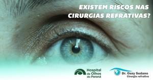existem riscos nas cirurgias refrativas?