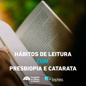 Hábitos de leitura com Presbiopia e Catarata