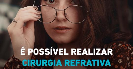 É possível realizar a cirurgia refrativa em grau muito baixo?