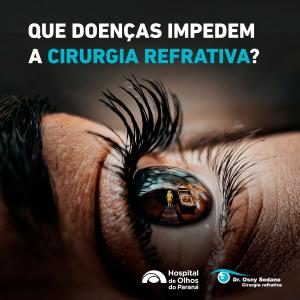 Doenças que impedem a cirurgia refrativa