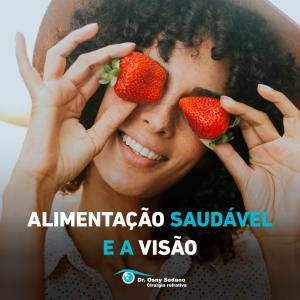 Alimentação saudável e a visão