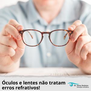 óculos e lentes não tratam erros refrativos